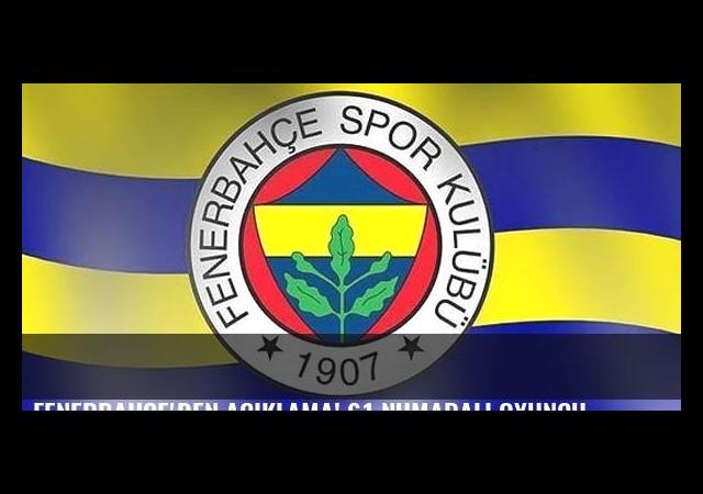 Fenerbahçe'den açıklama! 61 numaralı oyuncu...