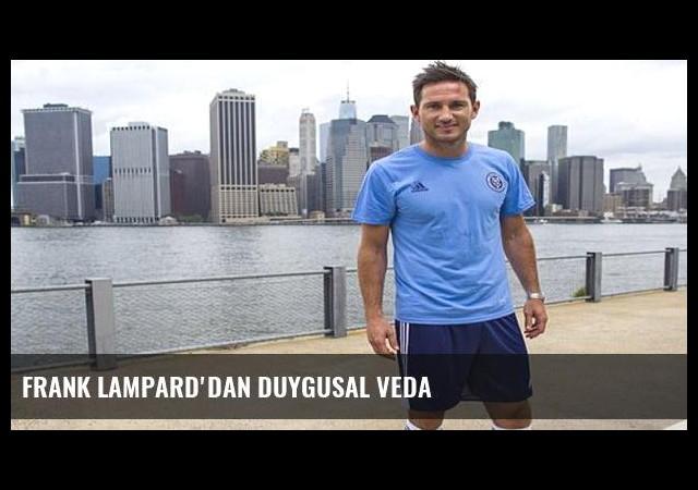 Frank Lampard'dan duygusal veda
