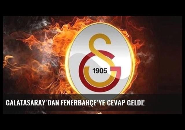 Galatasaray'dan Fenerbahçe'ye cevap geldi!