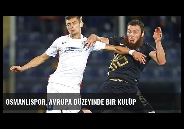 Osmanlıspor, Avrupa düzeyinde bir kulüp