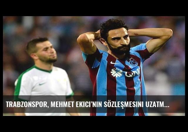 Trabzonspor, Mehmet Ekici'nin sözleşmesini uzatmak istiyor