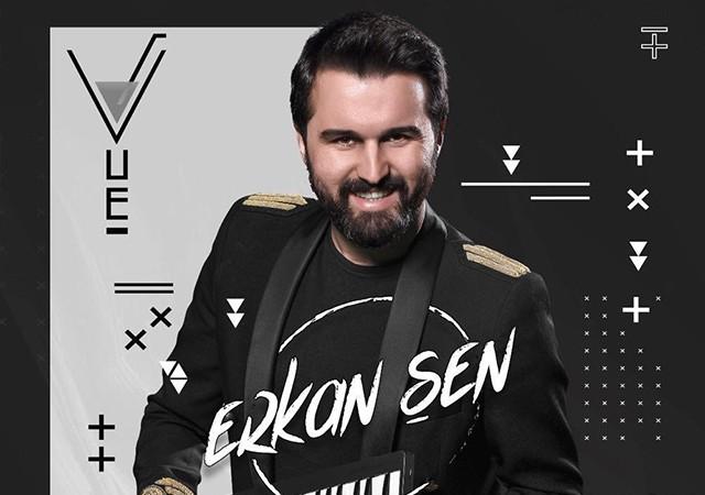 Erkan Şen ile Vue lounge&Bar Partileri
