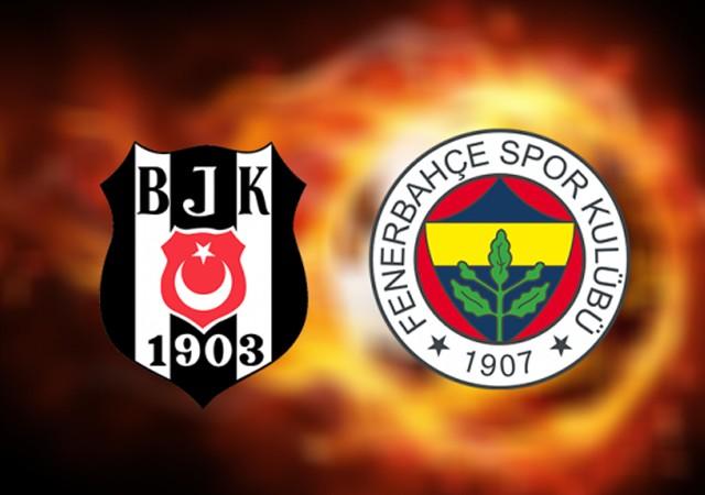 Fenerbahçe ve Beşiktaş yine karşı karşıya!