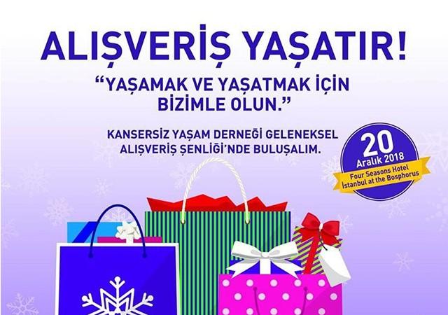 'Kansersiz Yaşam Derneği Geleneksel Alışveriş Şenliği' 20 Aralık'ta!