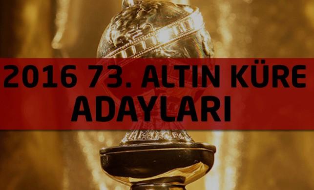 73. Altın Küre adayları açıklandı!
