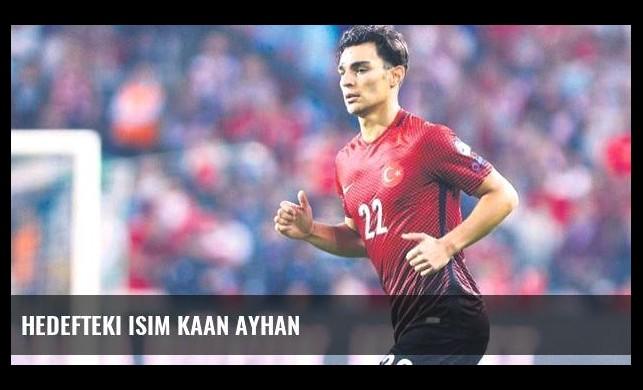 Hedefteki isim Kaan Ayhan
