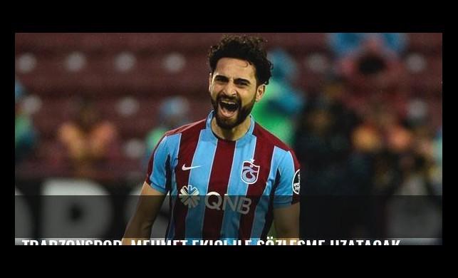 Trabzonspor, Mehmet Ekici ile sözleşme uzatacak