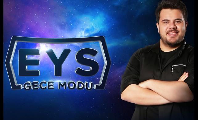 """""""EYS Gece Modu"""" TV8, 5'ta başlıyor!"""