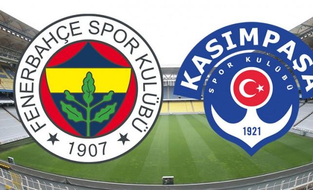 Fenerbahçe Kasımpaşa canlı izle   Fenerbahçe Kasımpaşa maçı saat kaçta?