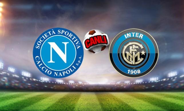 Napoli - İnter maçı ne zaman, saat kaçta, hangi kanalda? Napoli İnter maçı canlı izle!