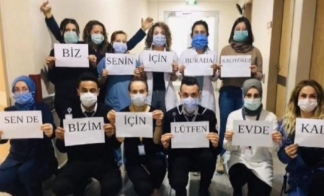 Koronavirüsle mücadele eden sağlık personelinden mesaj var