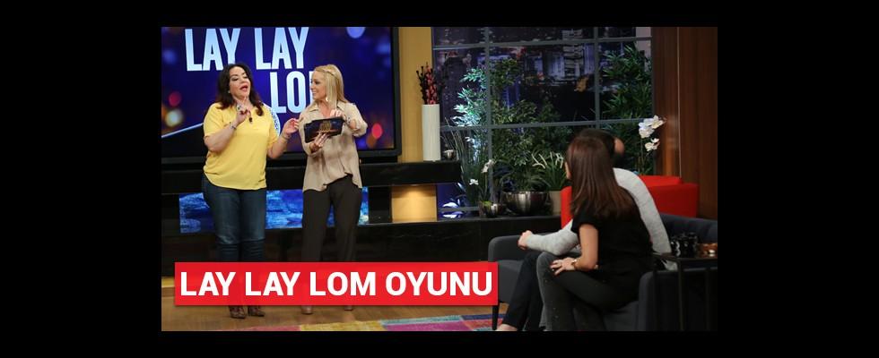 8. Bölüm Lay Lay Lom oyunu