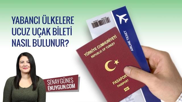 Yabancı ülkelere ucuz bilet bulma yolları nelerdir?