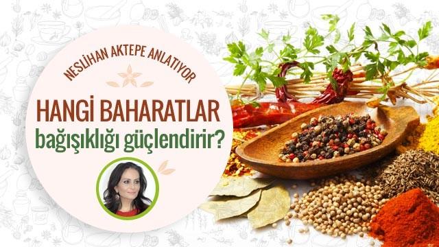 Bağışıklığı güçlendiren baharatlar hangileri?