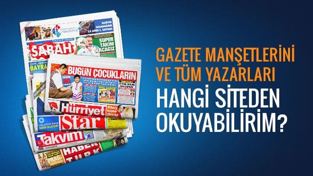 24 Temmuz 2017 tarihli gazete manşetleri ve tüm yazarlar