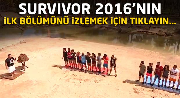 Survivor 2016 ilk bölüm tamımı