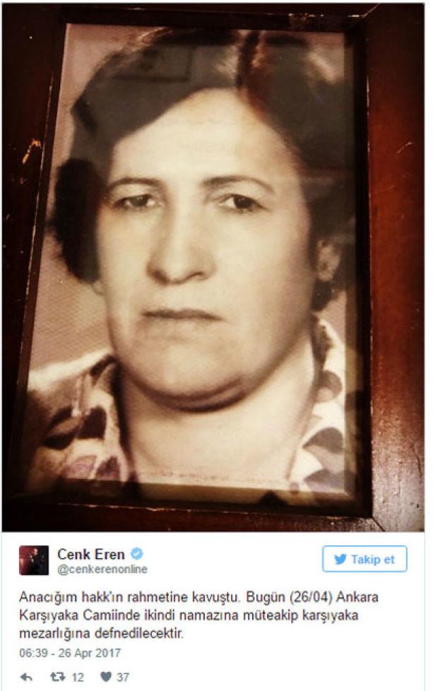 cenk erenin annesi hayatını kaybetti