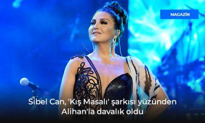 Sibel Can, 'Kış Masalı' şarkısı yüzünden Alihan'la davalık o
