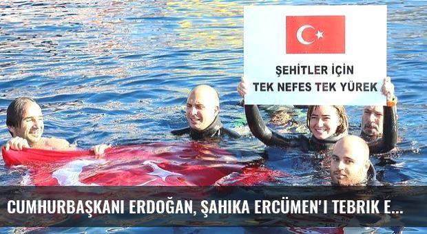 Cumhurbaşkanı Erdoğan, Şahika Ercümen'i tebrik etti