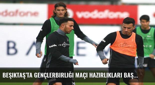 Beşiktaş'ta Gençlerbirliği maçı hazırlıkları başladı