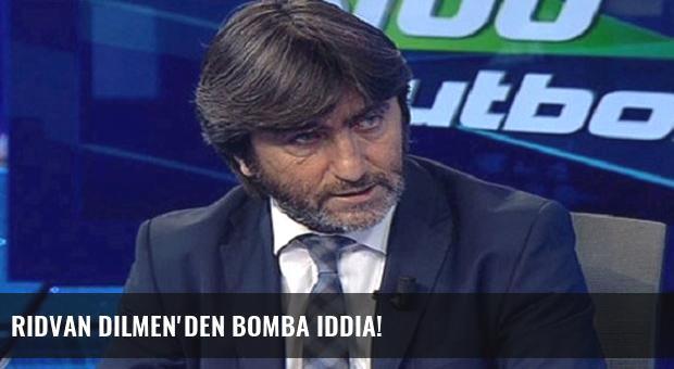 Rıdvan Dilmen'den bomba iddia!