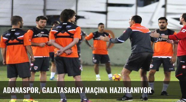 Adanaspor, Galatasaray maçına hazırlanıyor