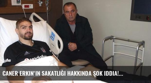 Caner Erkin'in sakatlığı hakkında şok iddia!