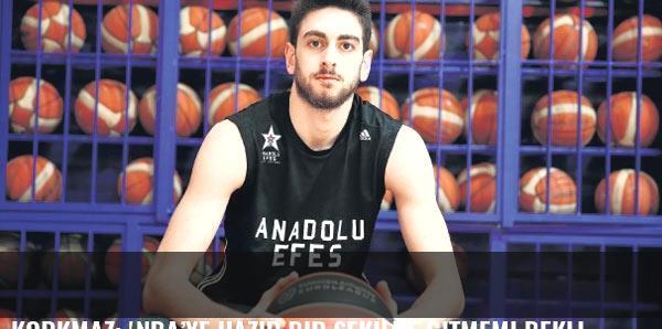 Korkmaz: 'NBA'ye hazır bir şekilde gitmemi bekliyorlar'