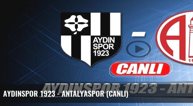 Aydınspor 1923 - Antalyaspor (Canlı)