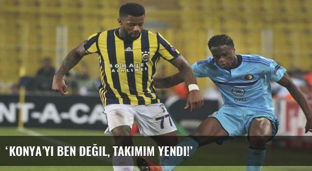 'Konya'yı ben değil, takımım yendi!'