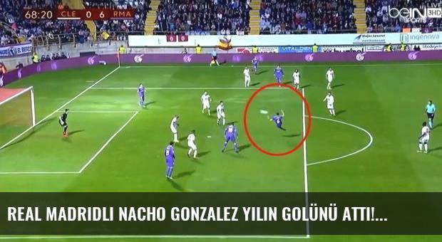 Real Madridli Nacho Gonzalez yılın golünü attı!