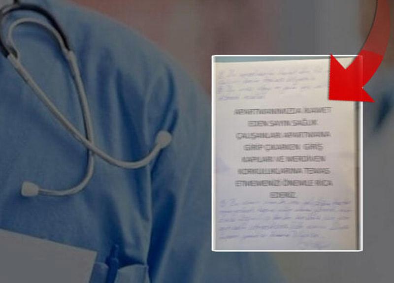 Sağlık çalışanının oturduğu apartmana asılan çirkin yazıya ilk tepki sağlık çalışanından geldi
