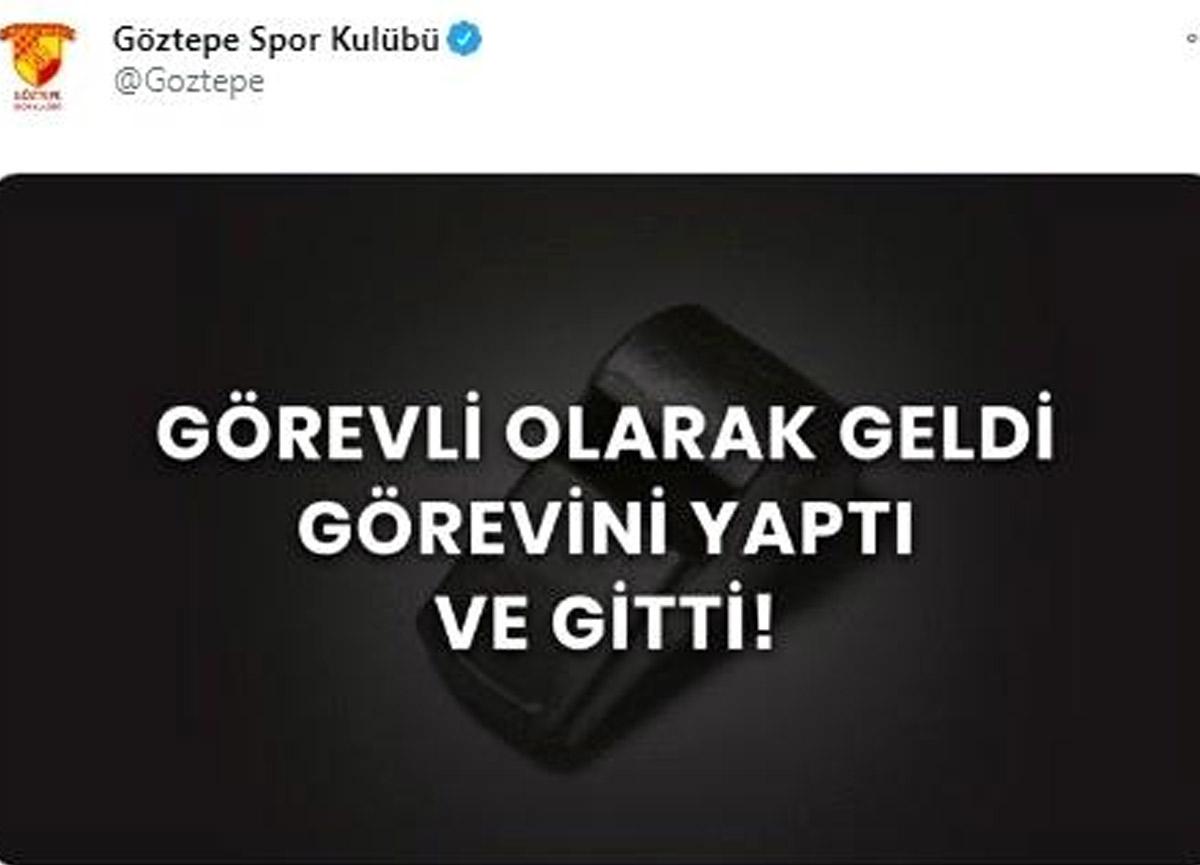 Göztepe'den manidar paylaşım: Görevini yaptı ve gitti