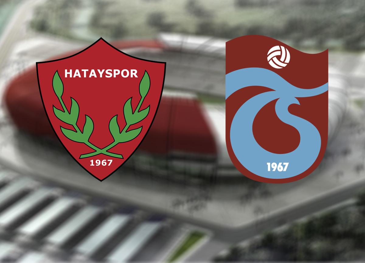 Hatayspor Trabzonspor canlı izle | Hatayspor Trabzon maçı saat kaçta hangi kanalda?