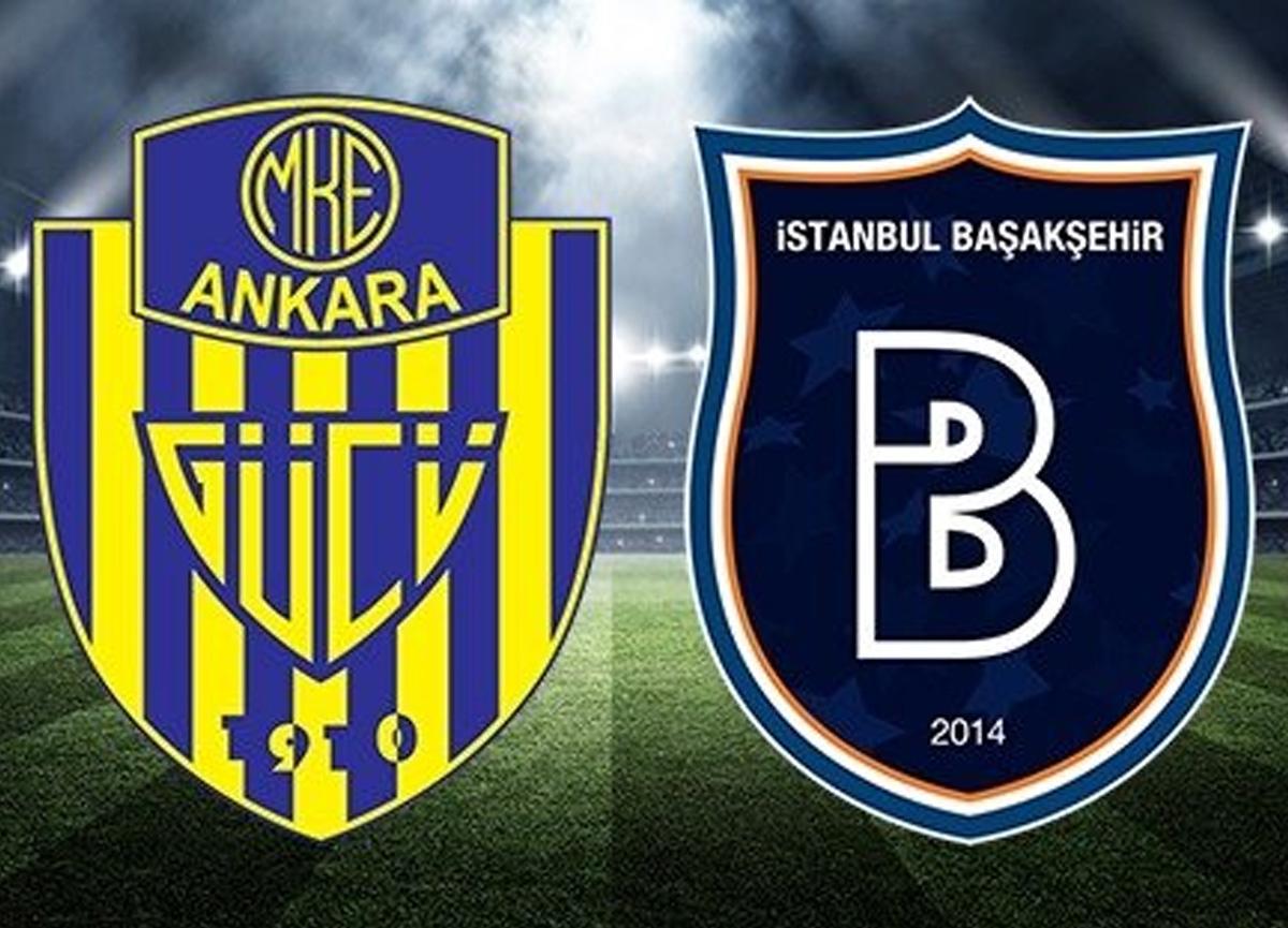 Ankaragücü Medipol Başakşehir maçı canlı izle | Ankaragücü Başakşehir maçı saat kaçta hangi kanalda?