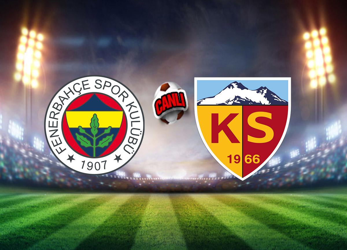 Canlı Maç İzle   Fenerbahçe – Kayserispor maçı canlı yayın   Fenerbahçe, devreyi Kayseri maçı ile kapatıyor!