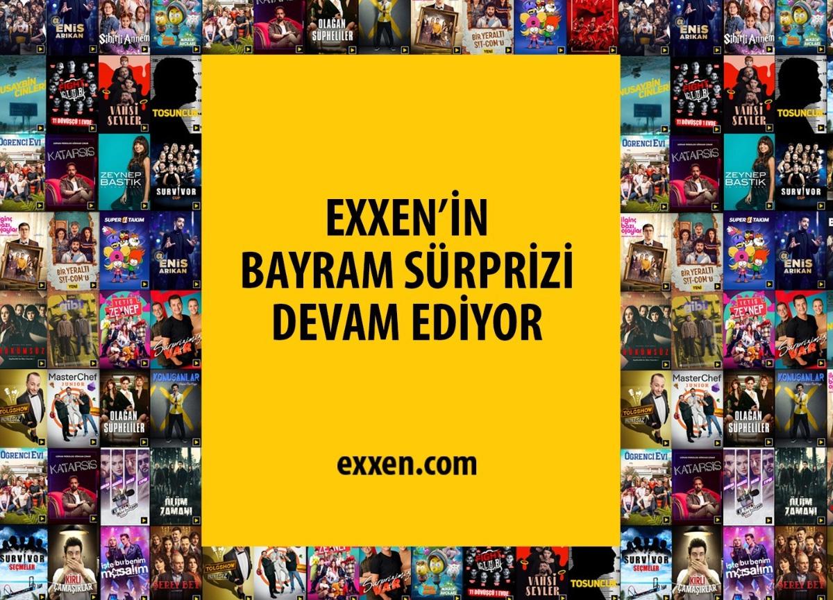 Exxen'den sürpriz! Ücretsiz izleme 1 gün daha uzatıldı