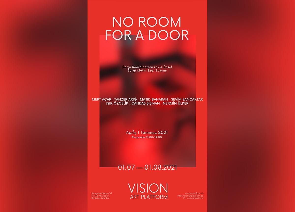 Vision Art Platform sunar: No Room For A Door 1 Temmuz - 1 Ağustos 2021