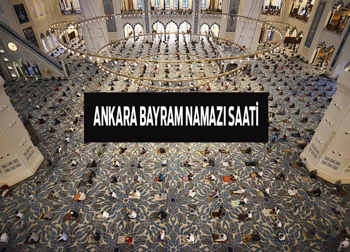 Ankara'da bayram namazı saat kaçta? Diyanet 2021 Ankara Kurban Bayramı namaz saati