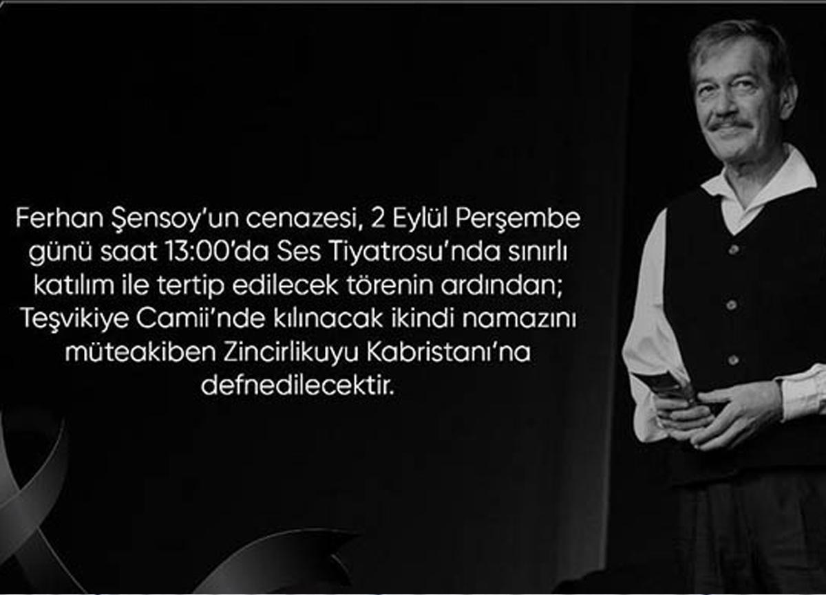 Usta sanatçı Ferhan Şensoy'un cenaze töreni belli oldu