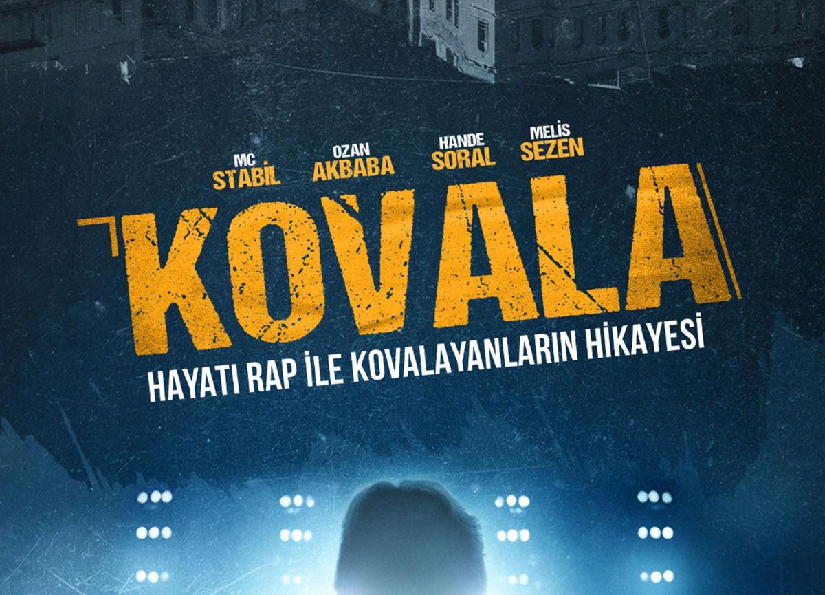 """Türkiye'nin ilk rap filmi """"Kovala""""nın afişi yayınlandı!"""