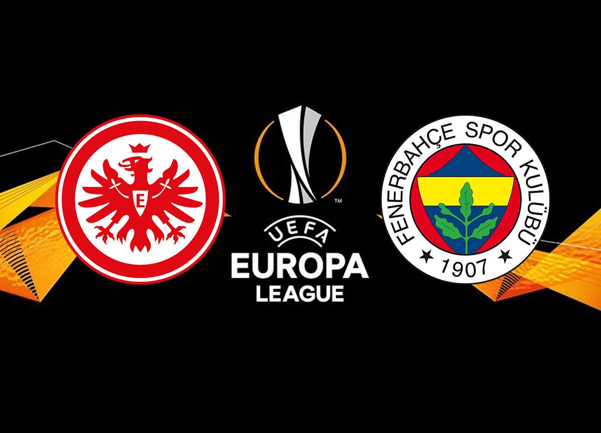 Frankfurt Fenerbahçe maçı ne zaman saat kaçta hangi kanalda? | UEFA Avrupa Ligi