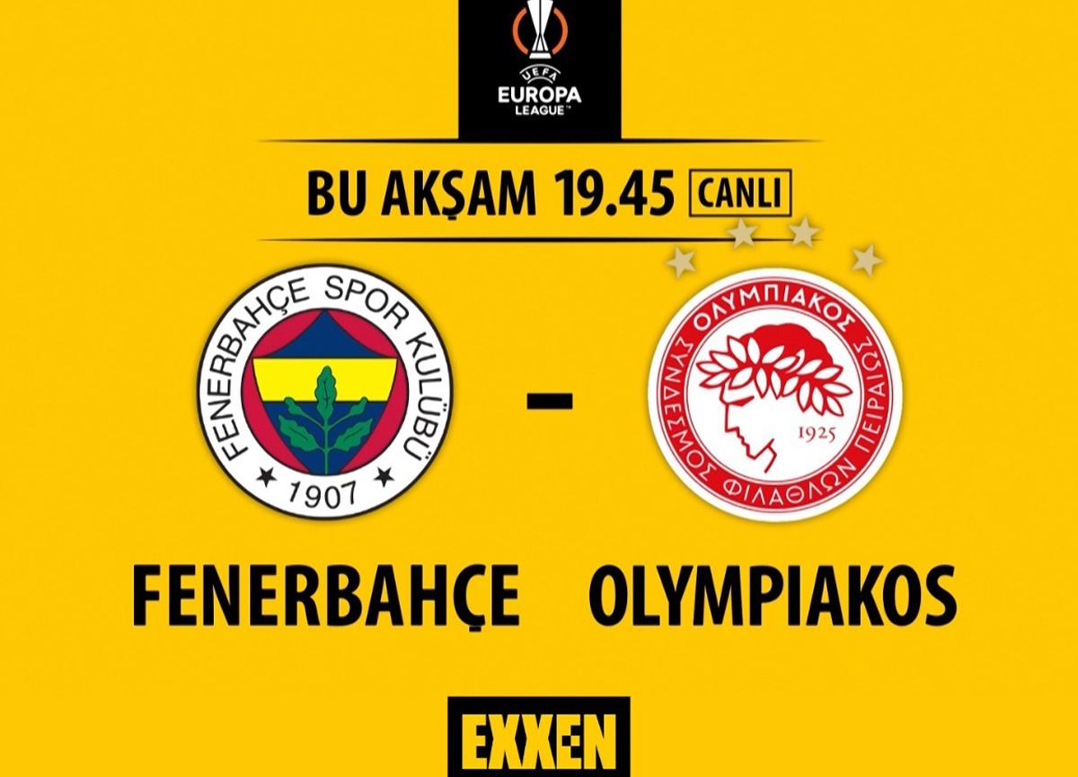 UEFA Avrupa Ligi'nde temsilcimiz Fenerbahçe ve Olympiakos maçı 30 Eylül'de canlı yayınla EXXEN'de