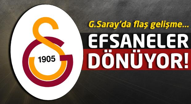 Galatasaray'da efsaneler geri dönüyor