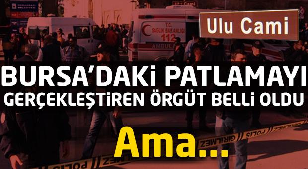 Bursa'daki patlamayı gerçekleştiren örgüt belli oldu!