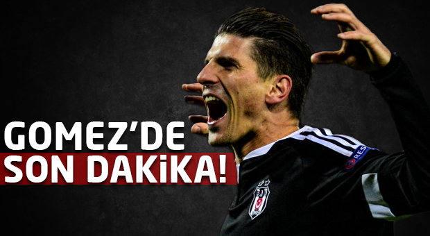 Mario Gomez'de son dakika! Beşiktaş'a şok...