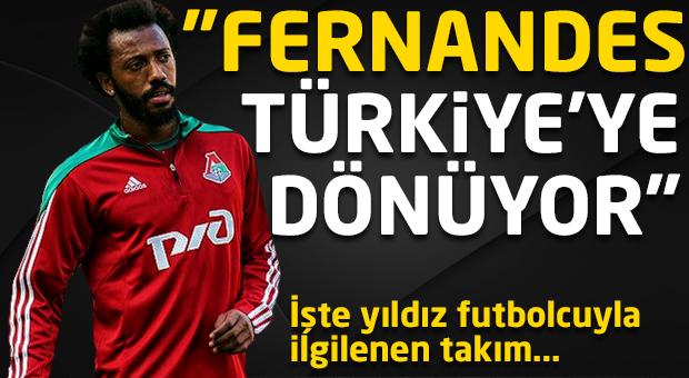 """""""Fernandes Türkiye'ye dönüyor..."""""""