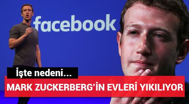 Mark Zuckerberg'in evleri yıkılıyor...