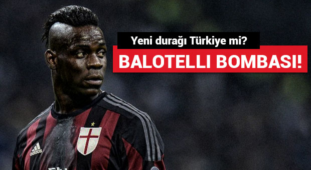 Galatasaray'dan Mario Balotelli bombası!
