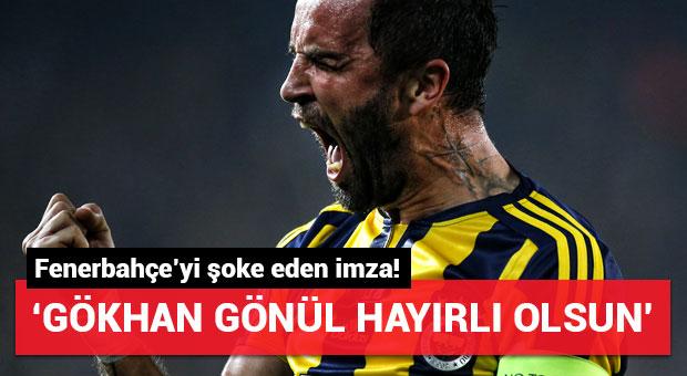 Fenerbahçe'yi şoke eden imza! 'Gökhan Gönül hayırlı olsun'